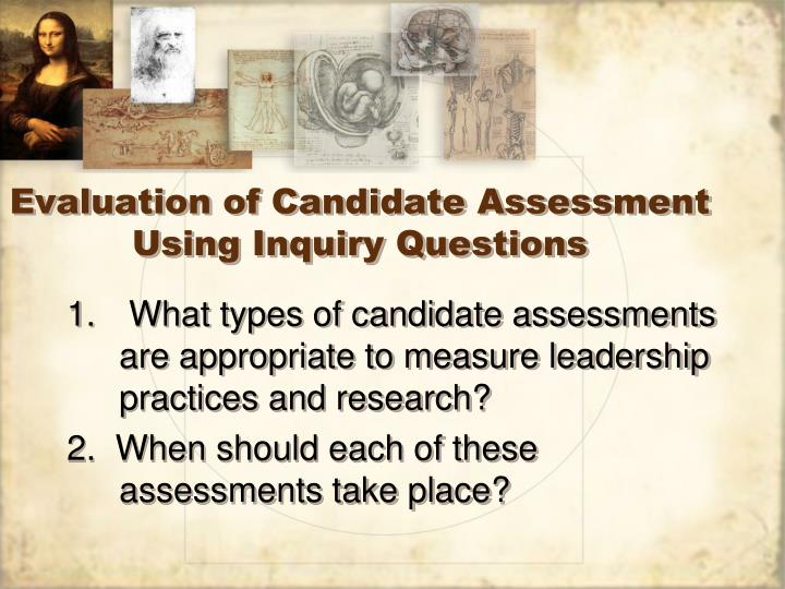 Evaluation of Candidate Assessment