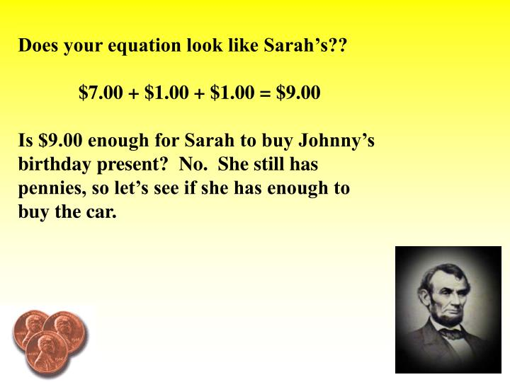 Does your equation look like Sarah's??