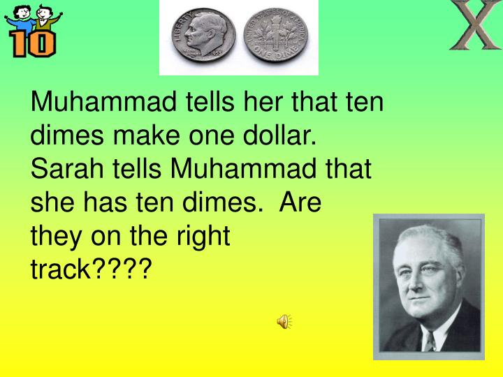 Muhammad tells her that ten