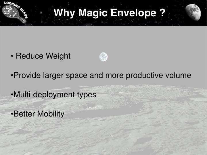 Why Magic Envelope ?