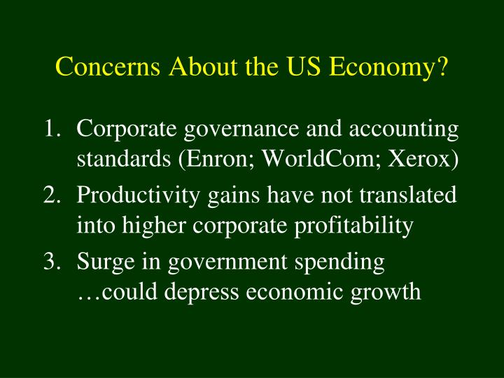 Concerns About the US Economy?