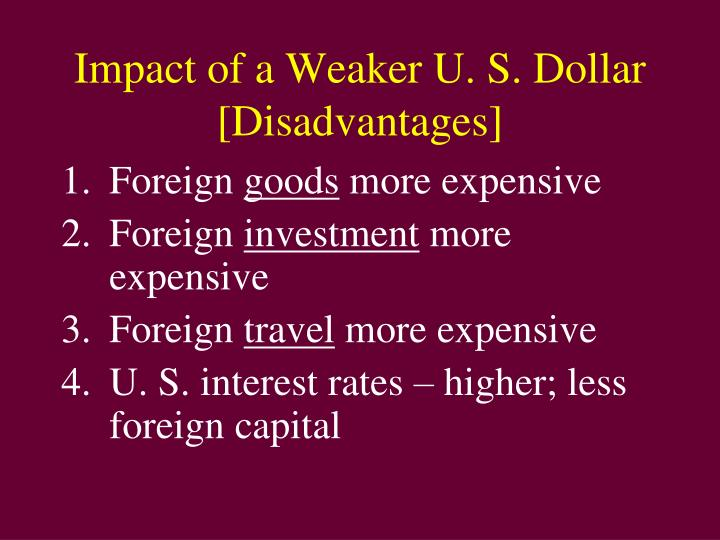 Impact of a Weaker U. S. Dollar
