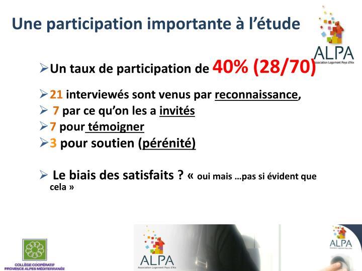 Une participation importante à l'étude