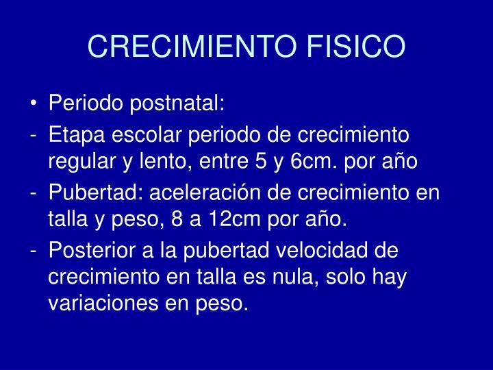 CRECIMIENTO FISICO