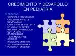 crecimiento y desarollo en pediatria