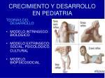 crecimiento y desarrollo en pediatria