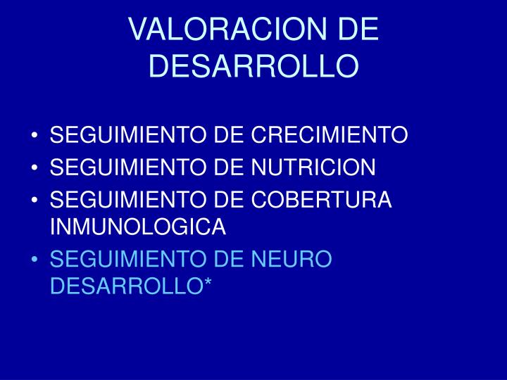 VALORACION DE DESARROLLO