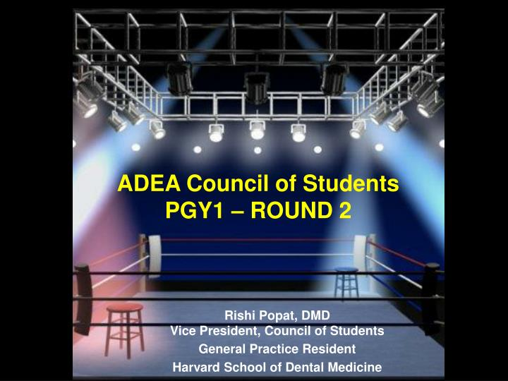 Adea council of students pgy1 round 2