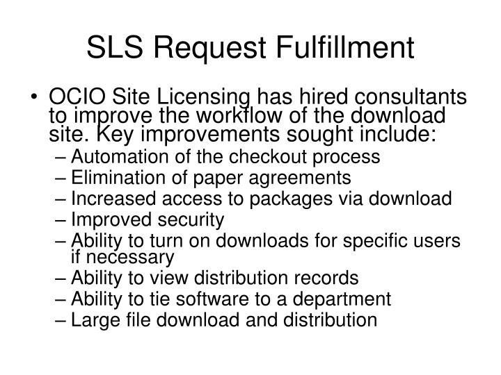 SLS Request Fulfillment