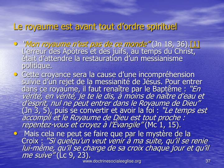 Le royaume est avant tout dordre spirituel