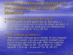 les textes du nouveau testament sont plus explicites puisqu ils nomment j sus christ
