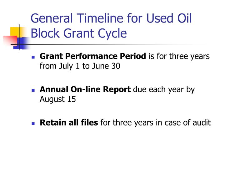 General Timeline for Used Oil Block Grant Cycle