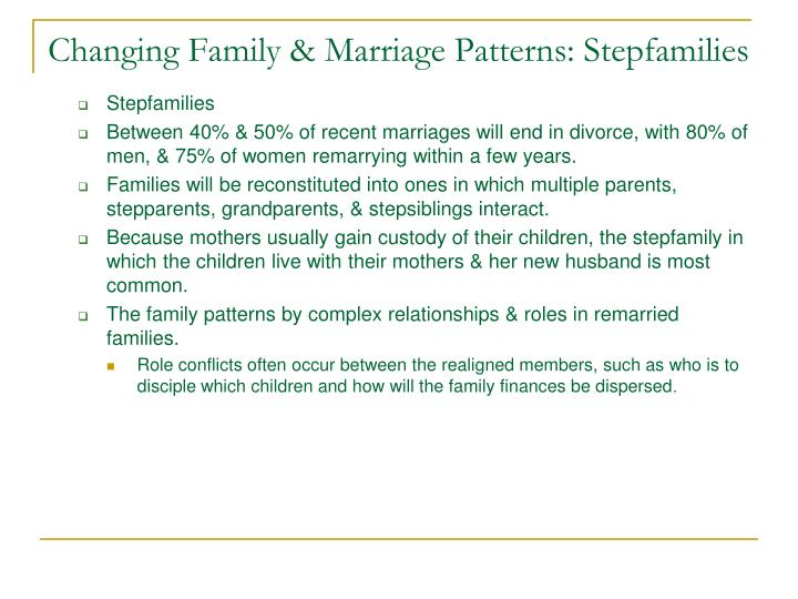 Changing Family & Marriage Patterns: Stepfamilies