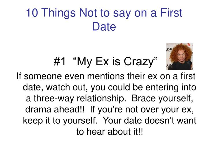 10 Things Not to say on a First Date