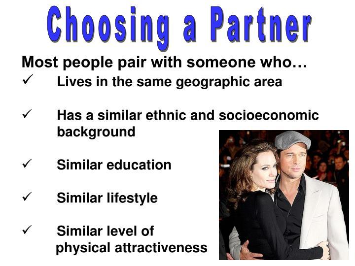Choosing a Partner
