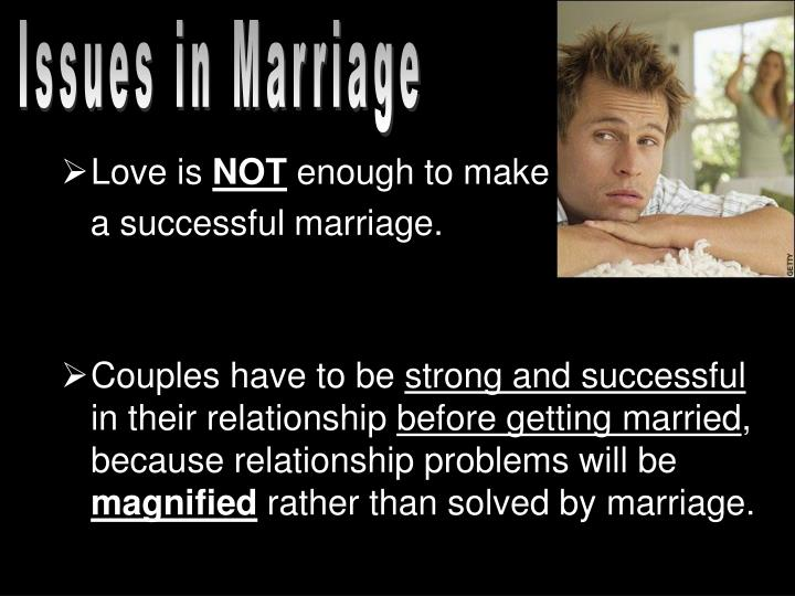 Issues in Marriage