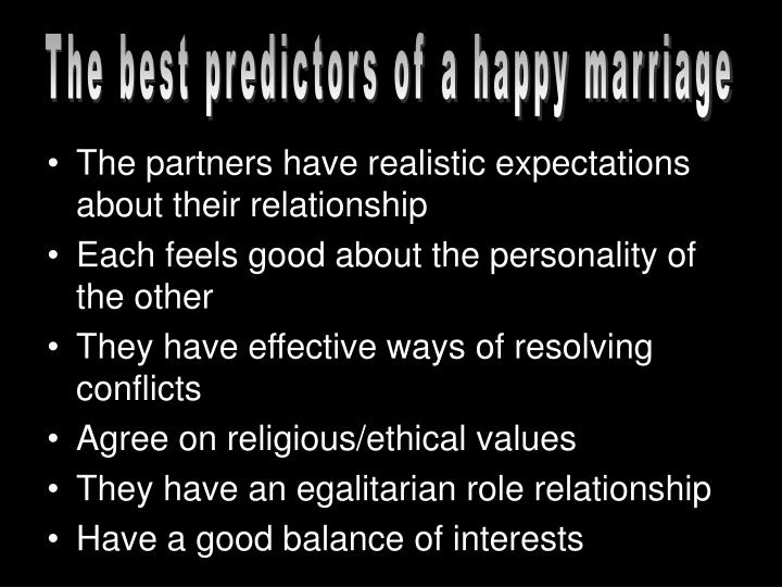 The best predictors of a happy marriage