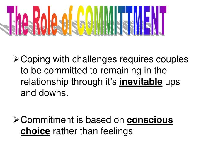 The Role of COMMITTMENT