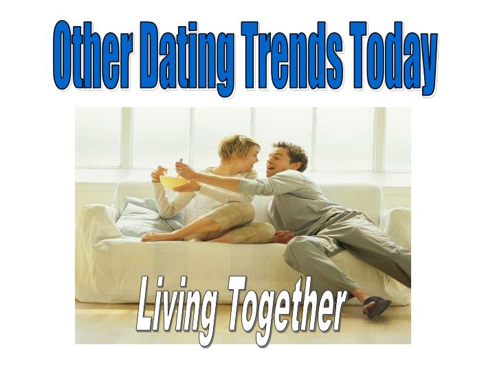 Other Dating Trends Today