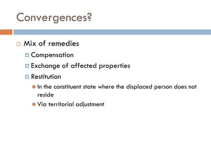 Convergences?