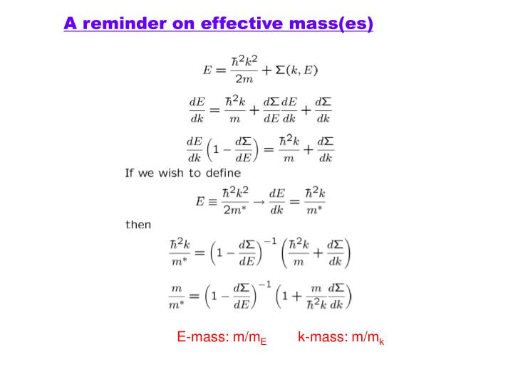A reminder on effective mass(es)