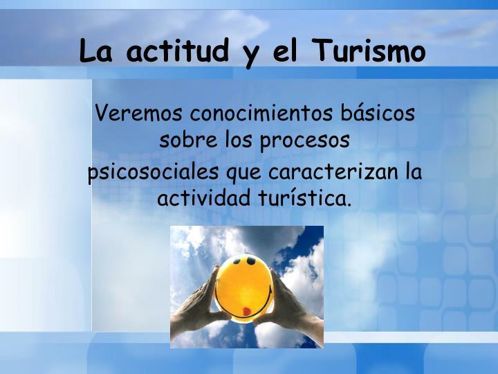 La actitud y el Turismo