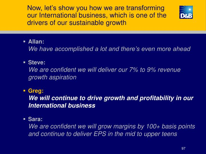 Now, let's show you how we are transforming our International business, which is one of the drivers of our sustainable growth