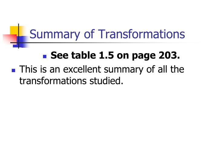 Summary of Transformations