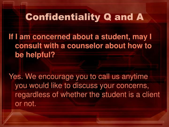 Confidentiality Q and A