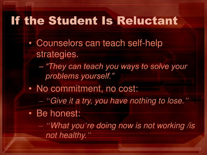 If the Student Is Reluctant