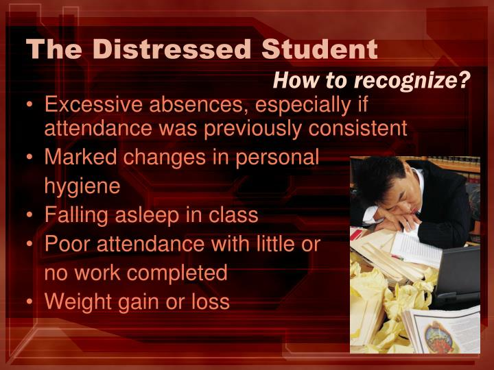 The Distressed Student