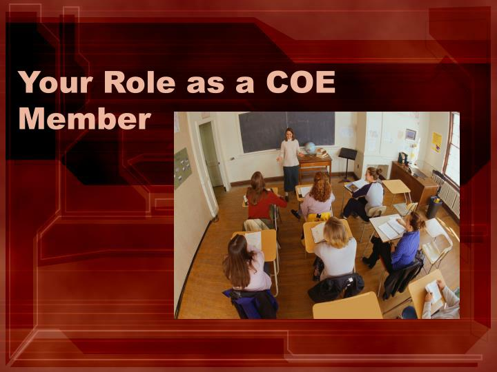 Your role as a coe member