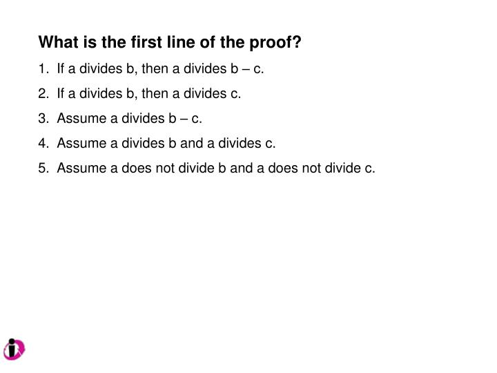 What is the first line of the proof?