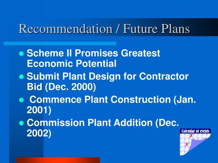 Recommendation / Future Plans