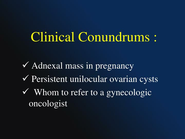 Clinical Conundrums :