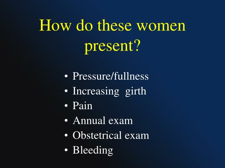 How do these women present