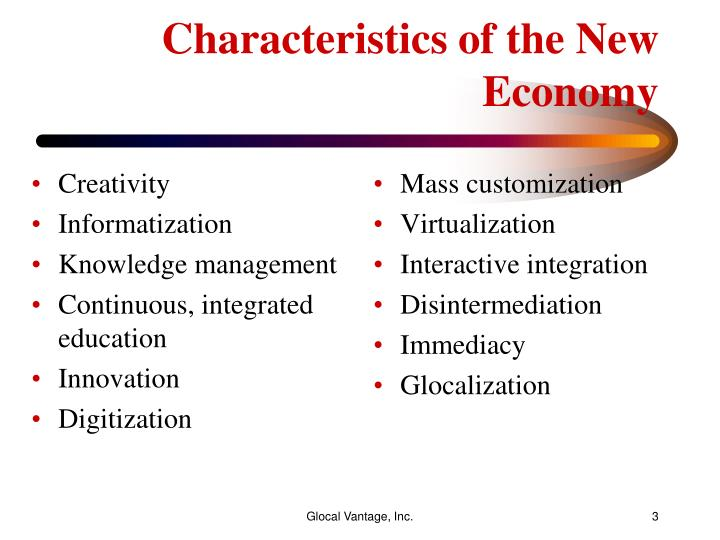 Characteristics of the new economy