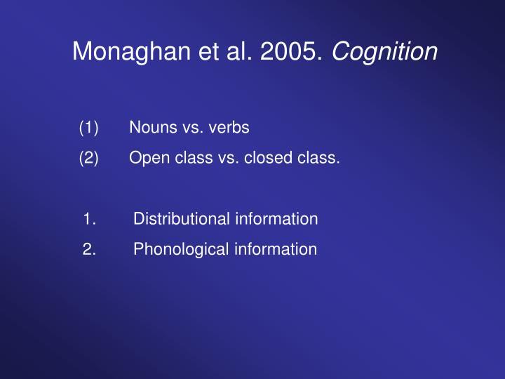 Monaghan et al. 2005.
