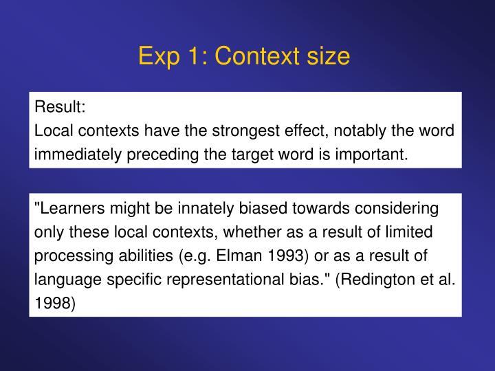 Exp 1: Context size