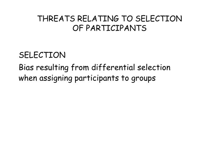 THREATS RELATING TO SELECTION