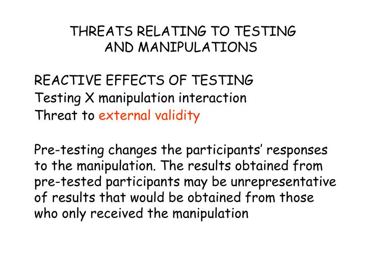 THREATS RELATING TO TESTING