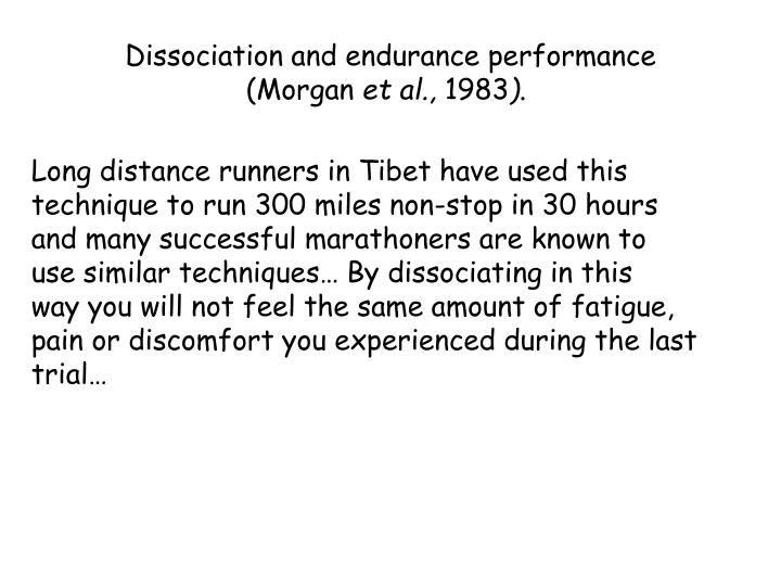 Dissociation and endurance performance