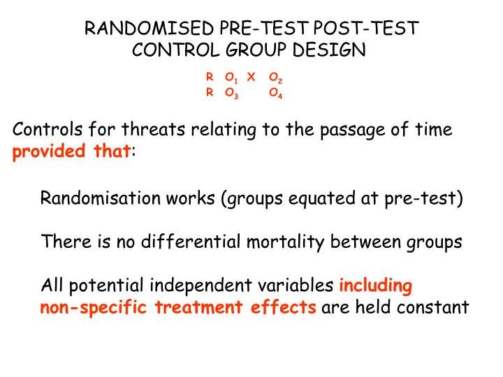 RANDOMISED PRE-TEST POST-TEST