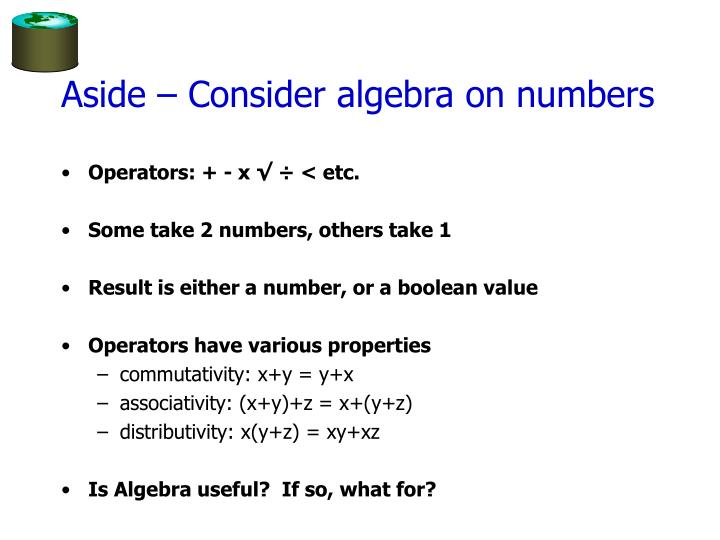 Aside – Consider algebra on numbers