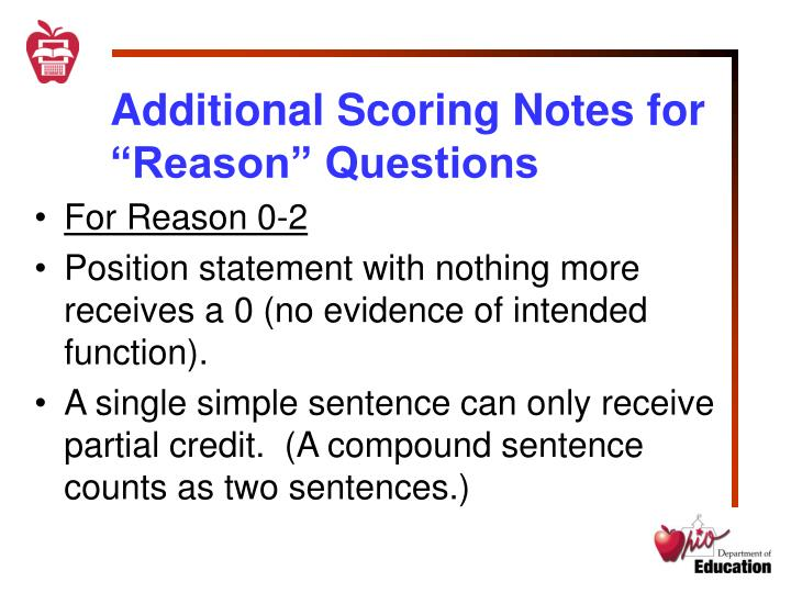 "Additional Scoring Notes for ""Reason"" Questions"