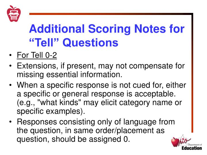 "Additional Scoring Notes for ""Tell"" Questions"