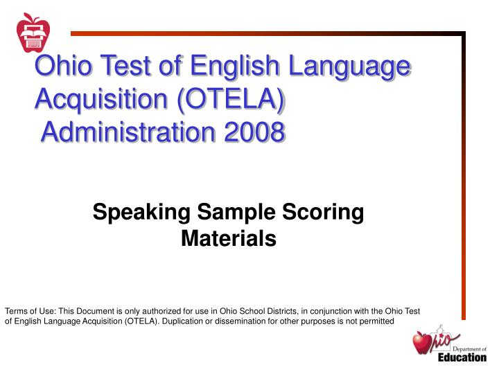 Ohio test of english language acquisition otela administration 2008