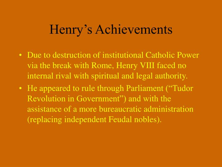 Henry's Achievements