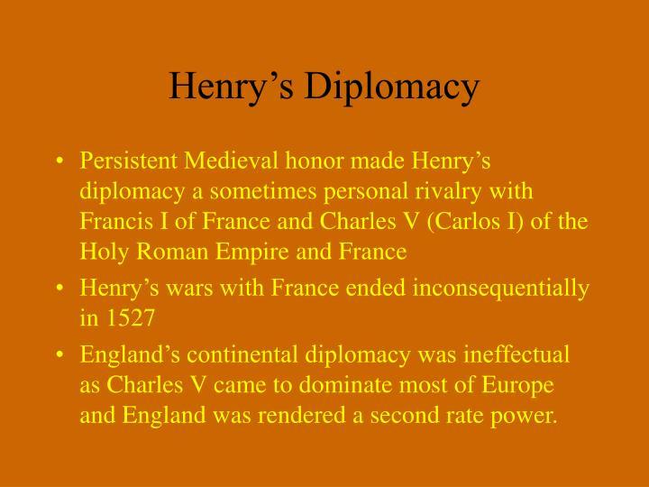 Henry's Diplomacy