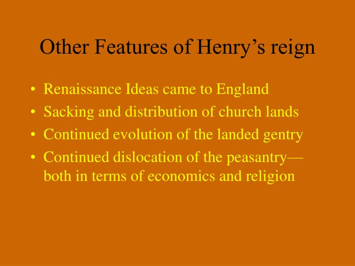 Other Features of Henry's reign
